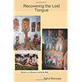 Recovering The Lost Tongue: Memoirs Of A Romantic Among The Bhils