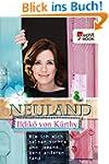 Neuland: Wie ich mich selber suchte u...