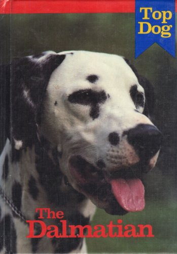 The Dalmatian (Top Dog Series)