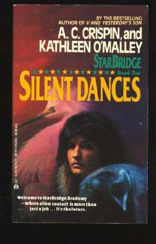 Silent Dances (Starbridge, Book 2), A. C. Crispin, Kathleen O'Malley