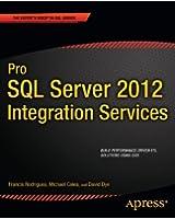 Pro SQL Server 2012 Integration Services (Professional Apress)