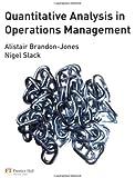 Quantitative Analysis in Operations Management