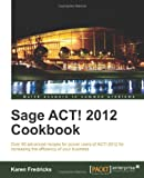 Product 184968250X - Product title Sage ACT! 2012 Cookbook