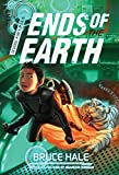 School for Spies Book #3: Ends of the Earth (School for Spies Novel, A)