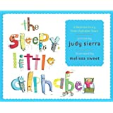 The Sleepy Little Alphabet A Bedtime Story from Alphabet Town by Sierra, Judy [Knopf,2009] (Hardcover)