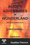 Alices Adventures in Wonderland (Qualitas Classics) (Qualitas Classics. Fireside)