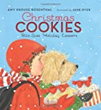 Christmas Cookies: Bite-Size Holiday Lessons (0060580240) by Rosenthal, Amy Krouse