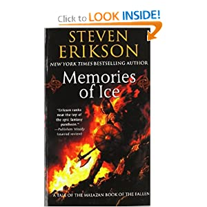 Memories of Ice (The Malazan Book of the Fallen 3) - Steven Erikson