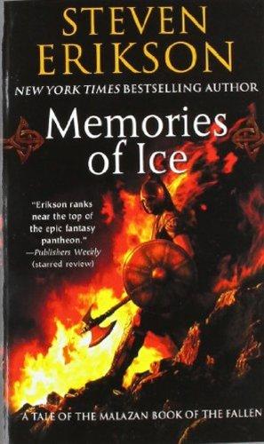 Malazan Book of the Fallen 03. Memories of Ice (Malazan Book of the Fallen (Paperback))