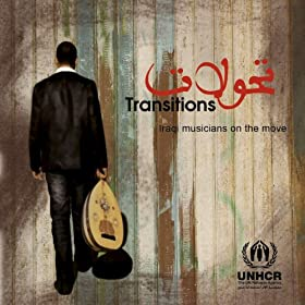 Transitions - Iraqi Musicians On the Move