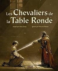 Les chevaliers de la table ronde anne jonas babelio - Les chevaliers de la table ronde resume ...