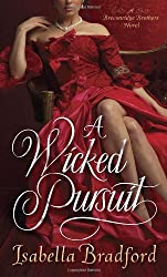 A Wicked Pursuit- A Breconridge Brothers Novel (The Breconridge Brothers)