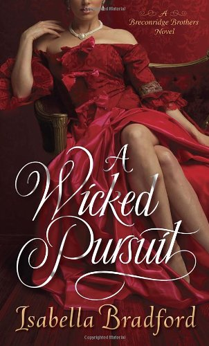 Image of A Wicked Pursuit (The Breconridge Brothers)