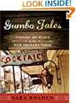 Gumbo Tales: Finding My Place at the...