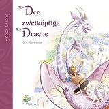 Der zweik�pfige Drache (eBook Classic): Eine Geschichte f�r kleine und gro�e Leute