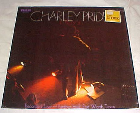 Charley Pride - In Person Recorded Live Panther Hall Fort Worth, Texas - Zortam Music