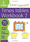 Simon Greaves Times Tables Workbook 2: Age 7-11 (Collins Easy Learning Age 7-11)