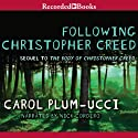 Following Christopher Creed Audiobook by Carol Plum-Ucci Narrated by Nick Cordero
