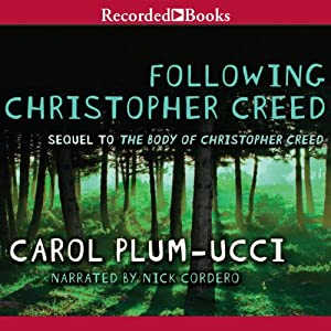 Following Christopher Creed | [Carol Plum-Ucci]