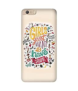 Girls Just Want Micromax Canvas Knight 2 E471 Case