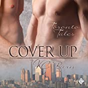Cover Up: Toronto Tales, Book 2 | KC Burn