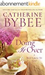 Doing It Over (A Most Likely To Novel...