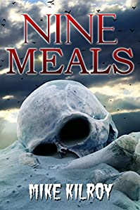 Nine Meals by Mike Kilroy ebook deal