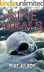 Nine Meals (English Edition)