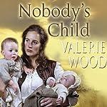 Nobody's Child | Valerie Wood