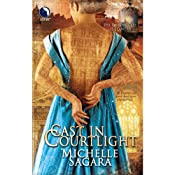 Cast in Courtlight: Chronicles of Elantra, Book 2 | [Michelle Sagara]