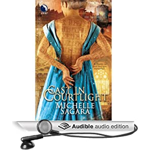 Cast in Courtlight: Chronicles of Elantra, Book 2 (Unabridged)