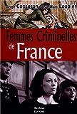"""Afficher """"Femmes criminelles de France"""""""
