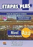 Nivel A2.2 : fotos y pasaporte. Libro del profesor
