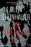 Olen Steinhauer An American Spy (Milo Weaver 3)