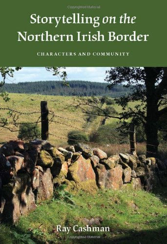 Storytelling on the Northern Irish Border: Characters and...