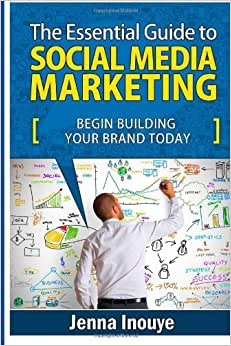 The Essential Guide To Social Media Marketing