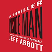 Inside Man | [Jeff Abbott]