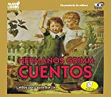 Cuentos de los Hermanos Grimm - Grimm's Fairy Tales - An Unabridged Version (Spanish Edition)