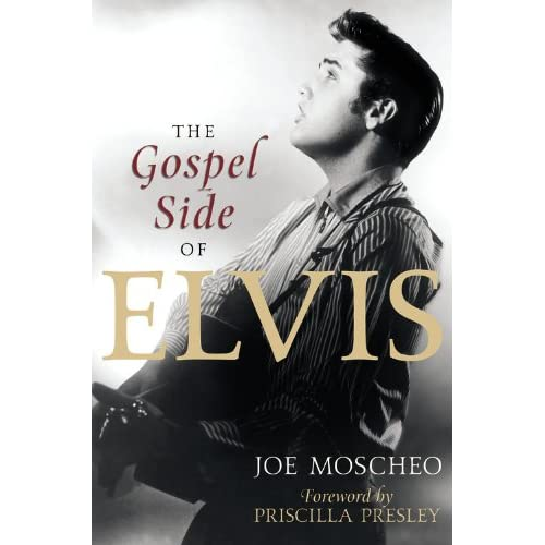 The-Gospel-Side-of-Elvis-Moscheo-Joe-Presley-Priscilla-Foreward-By