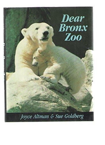 Dear Bronx Zoo