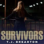 Survivors: Titan Trilogy Series, Book 2 | T. J. Brearton