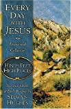 Hind's Feet, High Places (Every Day with Jesus Devotional Collection) (0805430881) by Hughes, Selwyn