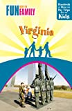 img - for Fun with the Family Virginia, 7th: Hundreds of Ideas for Day Trips with the Kids (Fun with the Family Series) book / textbook / text book