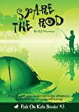 Spare the Rod (Book 3)
