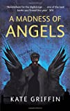 A Madness Of Angels (Matthew Swift Novels)