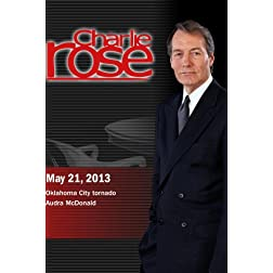 Charlie Rose - Oklahoma City tornado; Audra McDonald (May 21, 2013)