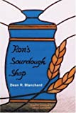 Ron's Sourdough Shop