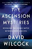 img - for The Ascension Mysteries: Revealing the Cosmic Battle Between Good and Evil book / textbook / text book