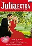 Julia Extra Band 0306: Silvesterball f�r zwei / Wilder Sturm �ber Schottland / Lagune der Verf�hrung / Happy End auf der Insel der Liebe /
