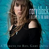 I Belong to the Band: a Tribute to Rev. Gary Davis